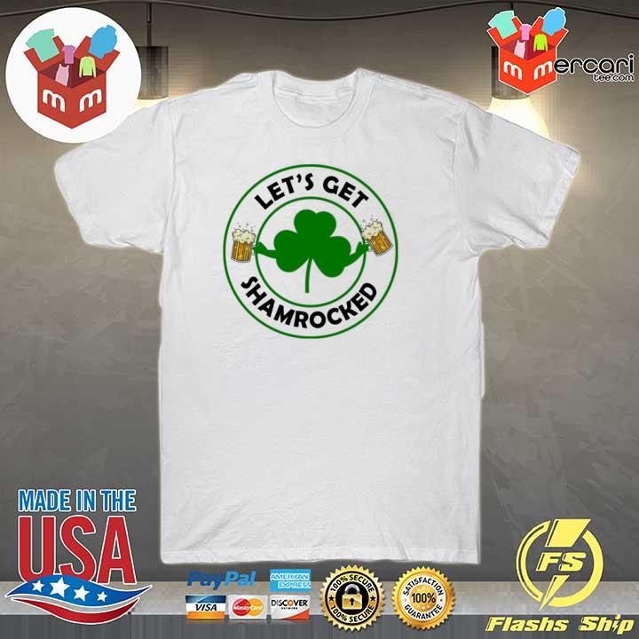 Irish let's get shamrocked happy st patricks day 2021 shirt