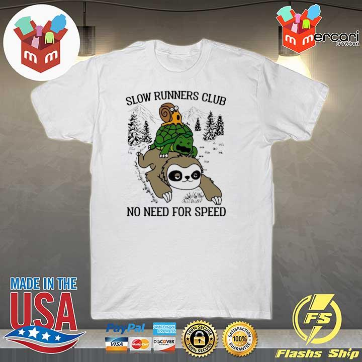 Sloth And Turtle Slow Runners Club No Need For Speed Shirt