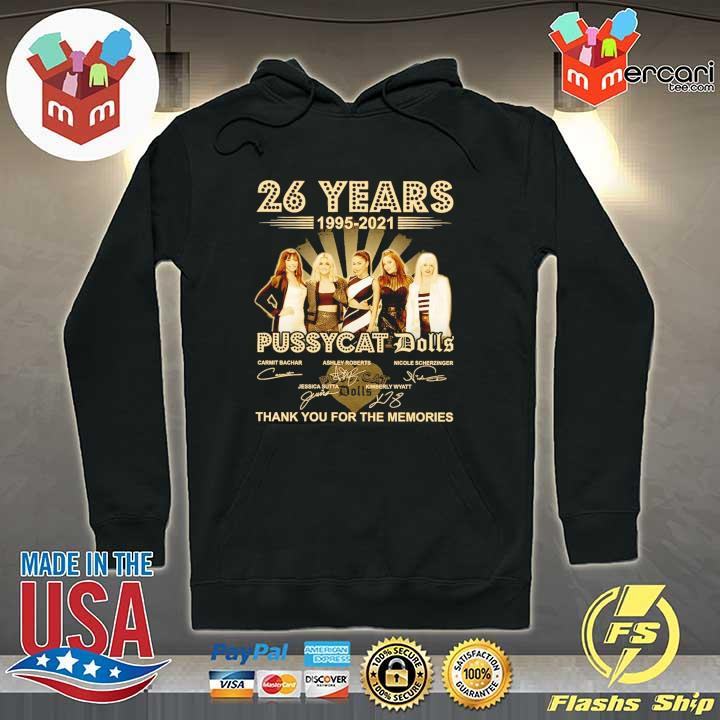 Official 26 years 1995 - 2021 pussycat dolls signatures thank you for the memories Hoodie