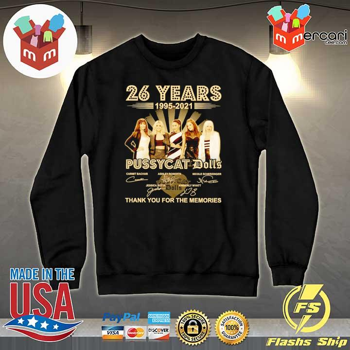 Official 26 years 1995 - 2021 pussycat dolls signatures thank you for the memories Sweater