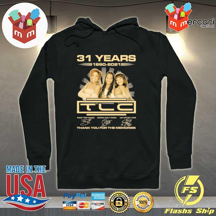 Official 31 years 1990 - 2021 tcl signatures thank you for the memories Hoodie