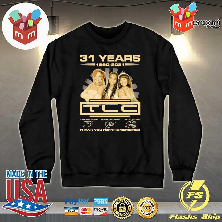 Official 31 years 1990 - 2021 tcl signatures thank you for the memories Sweater