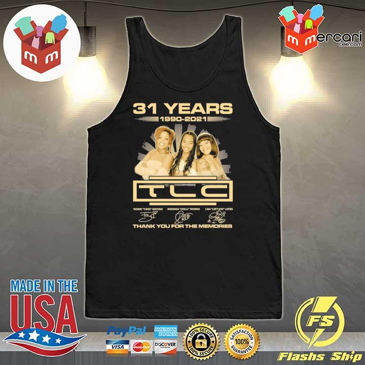 Official 31 years 1990 - 2021 tcl signatures thank you for the memories Tank-Top
