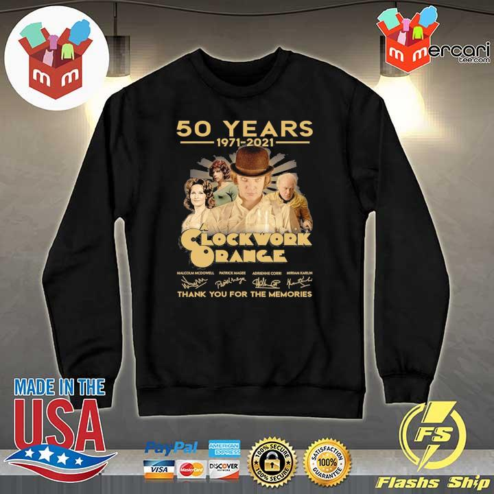 Official 50 years 1971 - 2021 clockwork orange malcolm mcdowell patrick magee signatures thank you for the memories Sweater