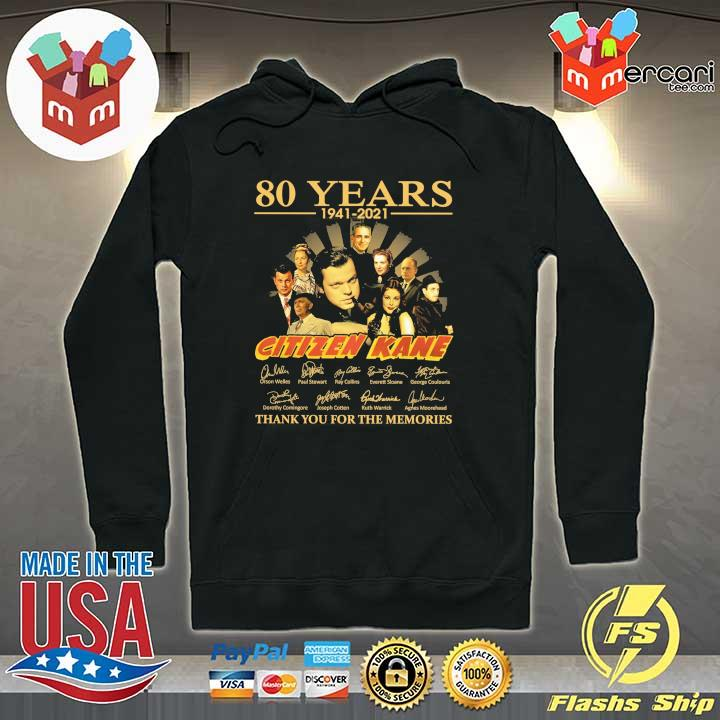 Official 80 years 1941 - 2021 citizen kane orson welles paul stewart signatures thank you for the memories Hoodie