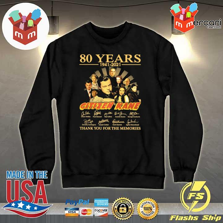 Official 80 years 1941 - 2021 citizen kane orson welles paul stewart signatures thank you for the memories Sweater