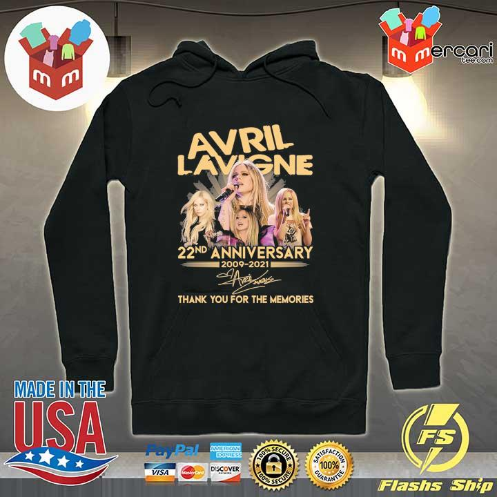 Official avril lavigne 22nd anniversary 2009 - 2021 signature thank you for the memories Hoodie