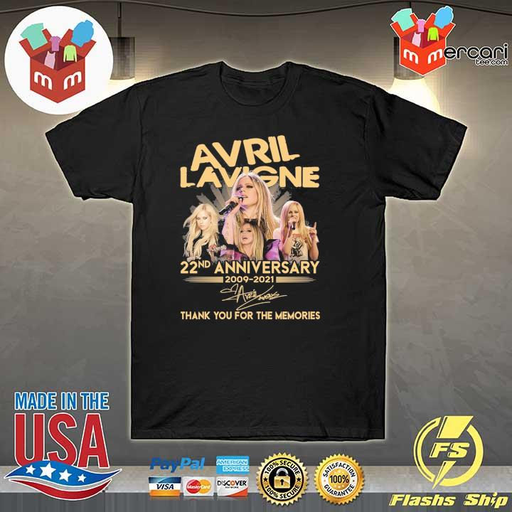 Official avril lavigne 22nd anniversary 2009 - 2021 signature thank you for the memories shirt