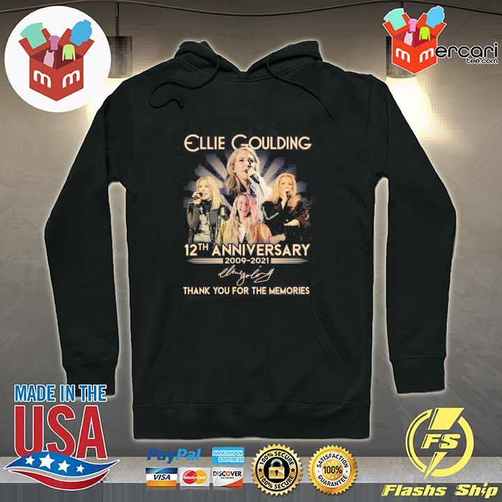 Official ellie goulding 12th anniversary 2009 - 2021 signature thank you for the memories Hoodie