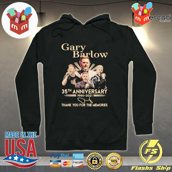 Official gary barlow 35th anniversary 1986 - 2021 thank you for the memories Hoodie