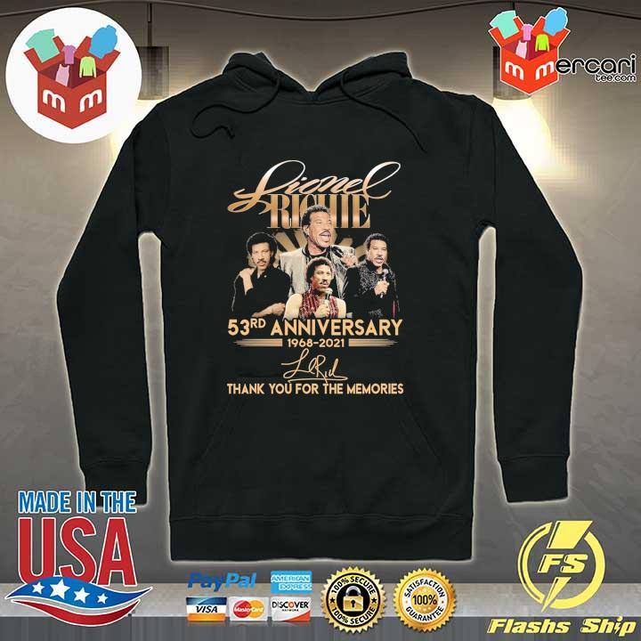 Official lionel richie 58rd anniversary 1968 - 2021 signature thank you for the memories Hoodie