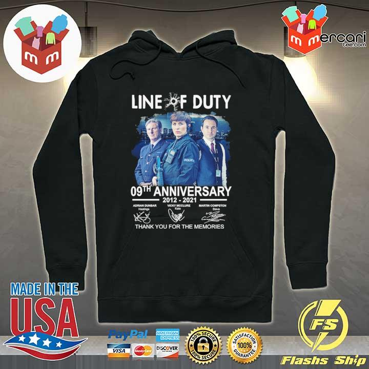 Official live of duty 09th anniversary 2021 - 2021 adrian dunbar vicky mcclure martin compston signatures thank you for the memories Hoodie