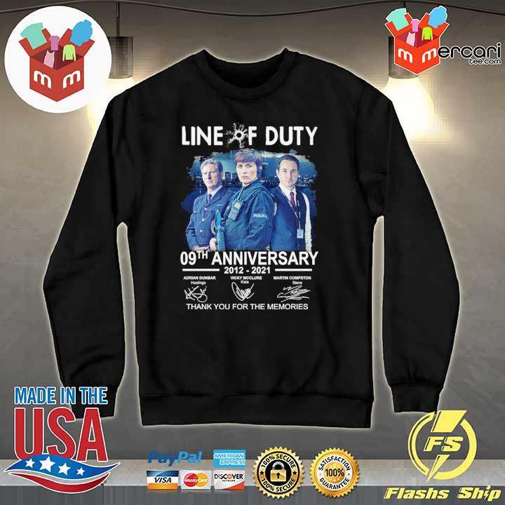 Official live of duty 09th anniversary 2021 - 2021 adrian dunbar vicky mcclure martin compston signatures thank you for the memories Sweater