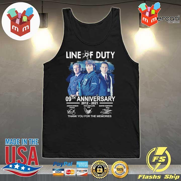 Official live of duty 09th anniversary 2021 - 2021 adrian dunbar vicky mcclure martin compston signatures thank you for the memories Tank-Top