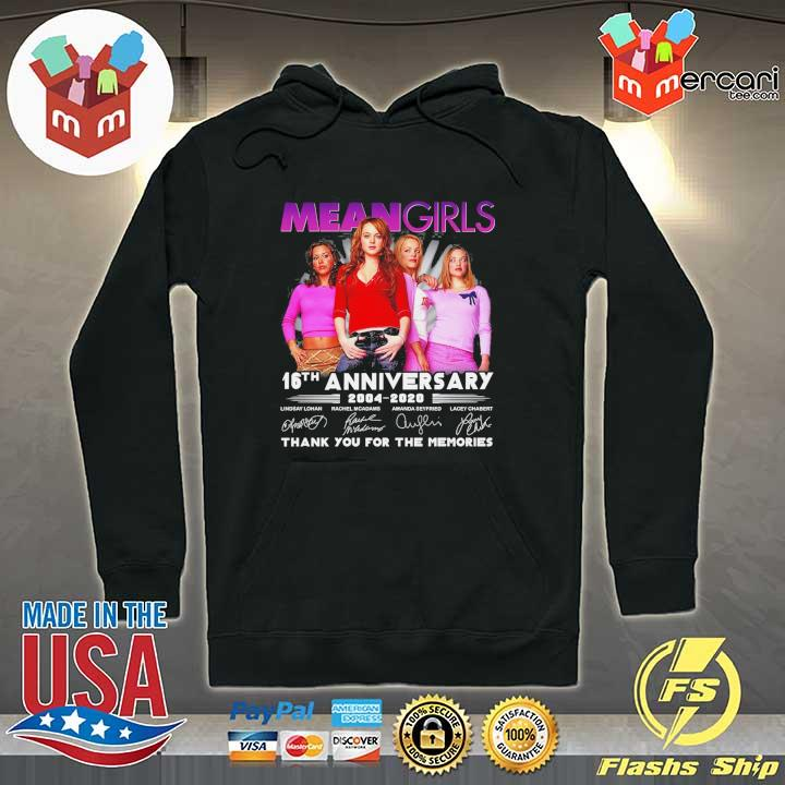Official mean girls 16th anniversary 2004 - 2020 signatures thank you for the memories Hoodie