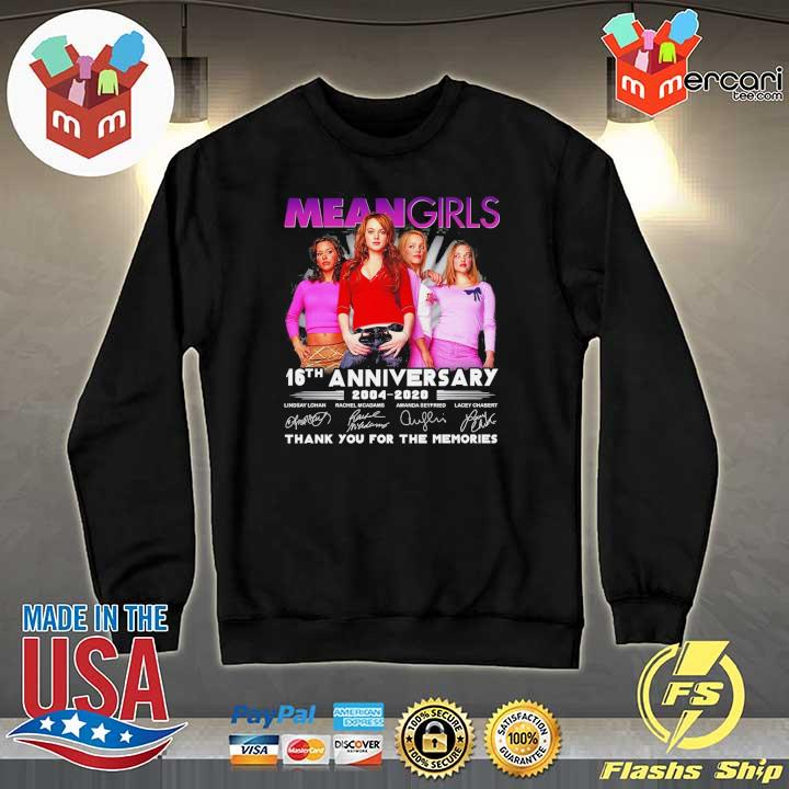 Official mean girls 16th anniversary 2004 - 2020 signatures thank you for the memories Sweater