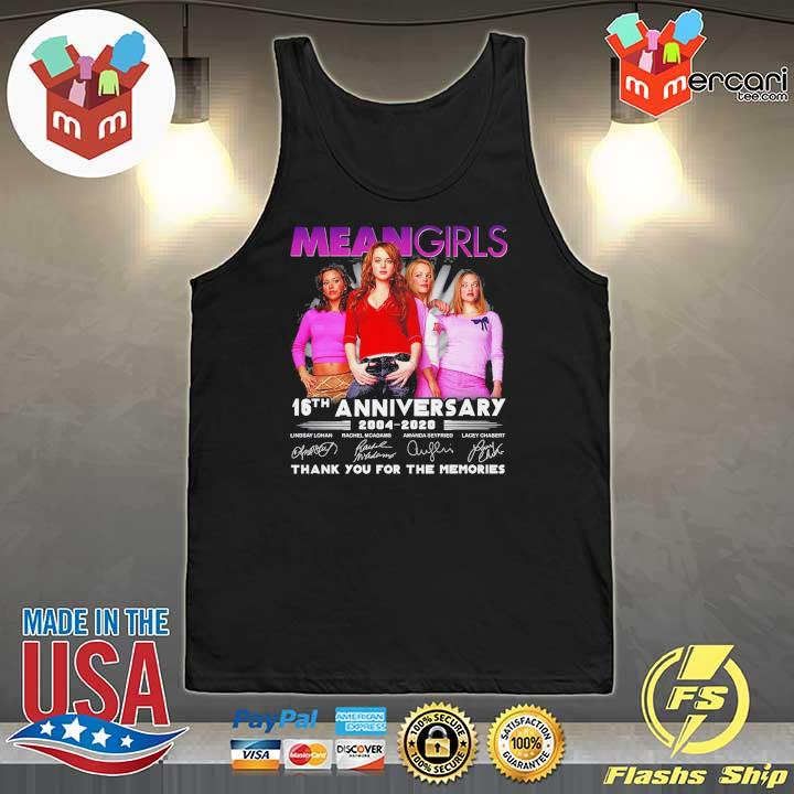 Official mean girls 16th anniversary 2004 - 2020 signatures thank you for the memories Tank-Top
