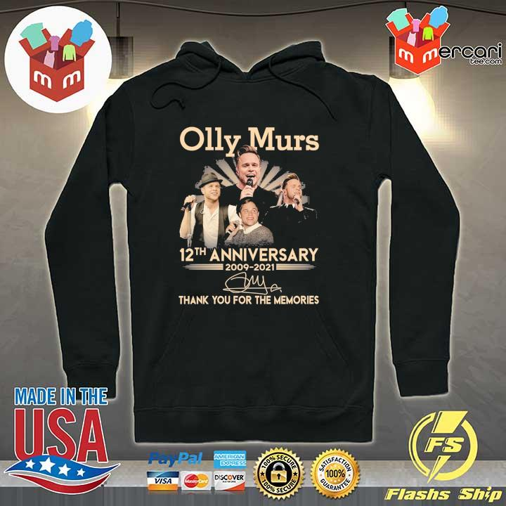Official olly murs 12th anniversary 2009 - 2021 signature thank you for the memories Hoodie