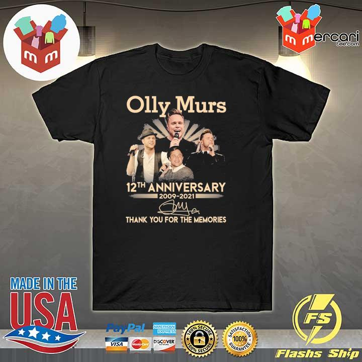 Official olly murs 12th anniversary 2009 - 2021 signature thank you for the memories shirt