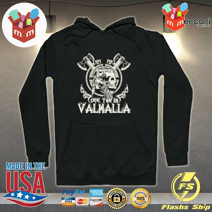 Official see you in valhalla viking vintage Hoodie