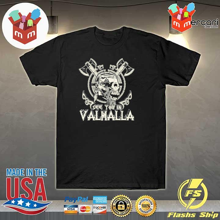 Official see you in valhalla viking vintage shirt