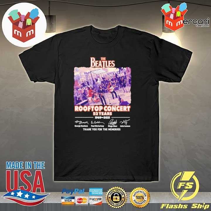 Official the beatles rooftop concert 52 years 1969 - 2021 signatures thank you for the memories shirt