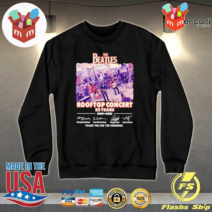 Official the beatles rooftop concert 52 years 1969 - 2021 signatures thank you for the memories Sweater