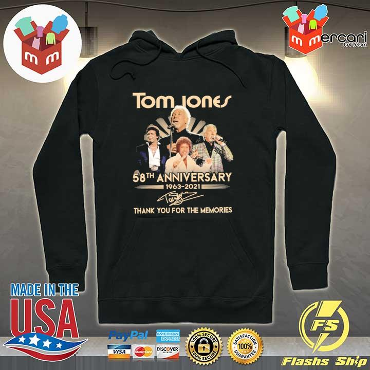 Official tom jones 58th anniversary 1963 - 2021 signatures thank you for the memories Hoodie