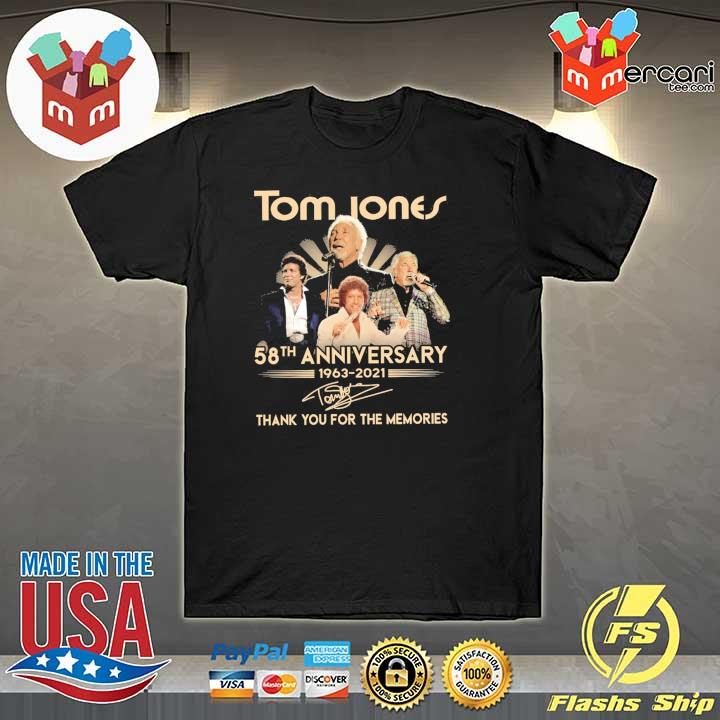 Official tom jones 58th anniversary 1963 - 2021 signatures thank you for the memories shirt