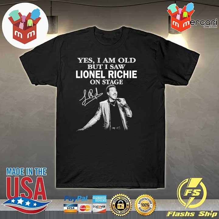 Official yes i am old but i saw lionel richie on stage signature shirt