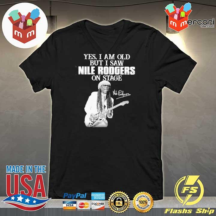 Official yes i am old i saw nile rodgers on stage signatures V-neck