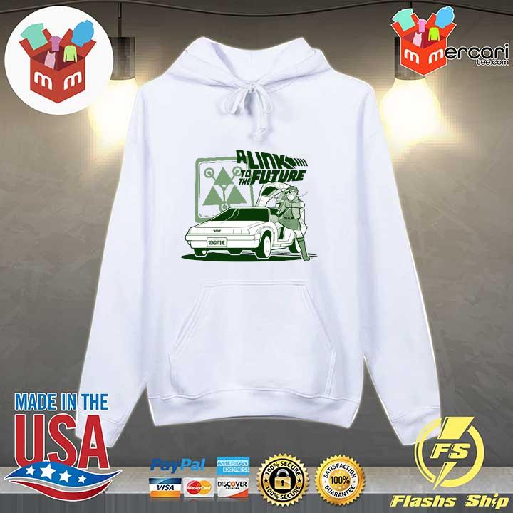 A Link To The Future Shirt Hoodie