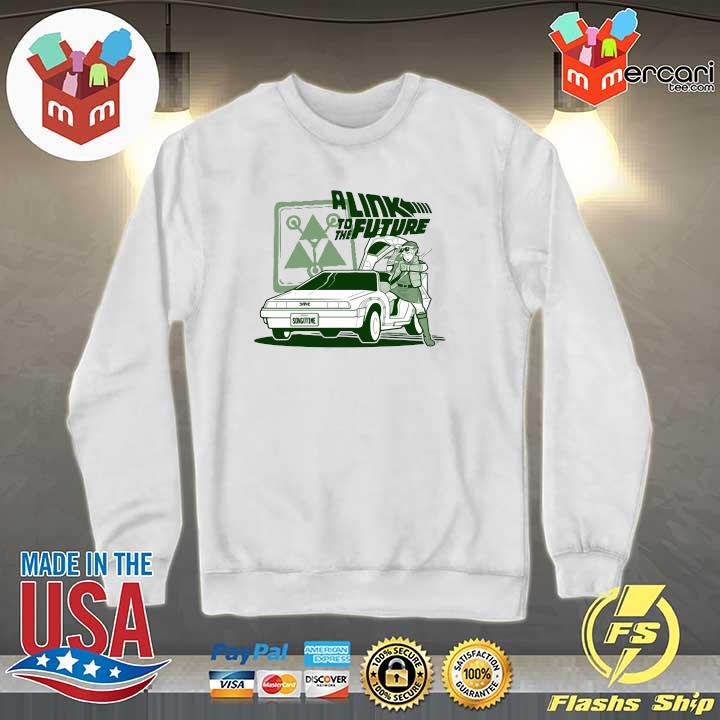 A Link To The Future Shirt Sweater