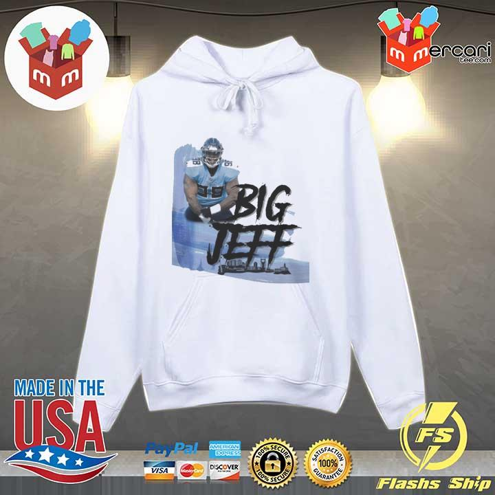 Big Jeff Tee Shirt, Jeffery Simmons – Tennessee Titans Hoodie