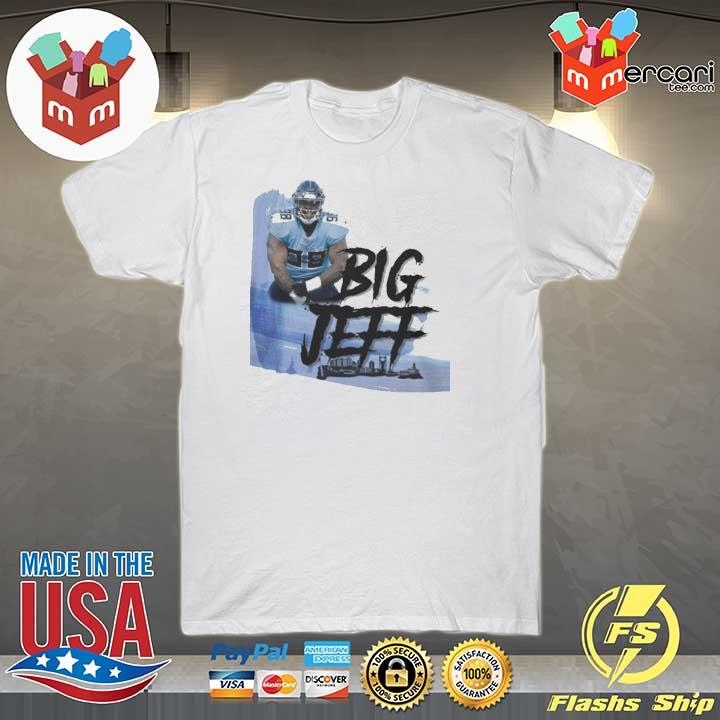 Big Jeff Tee Shirt, Jeffery Simmons – Tennessee Titans