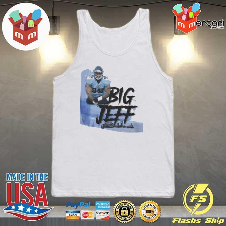 Big Jeff Tee Shirt, Jeffery Simmons – Tennessee Titans Tank-top