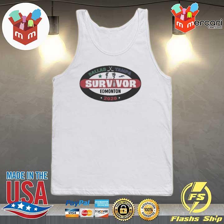 Dallas – Tampa Survivor Edmonton 2020 Shirt Tank-top