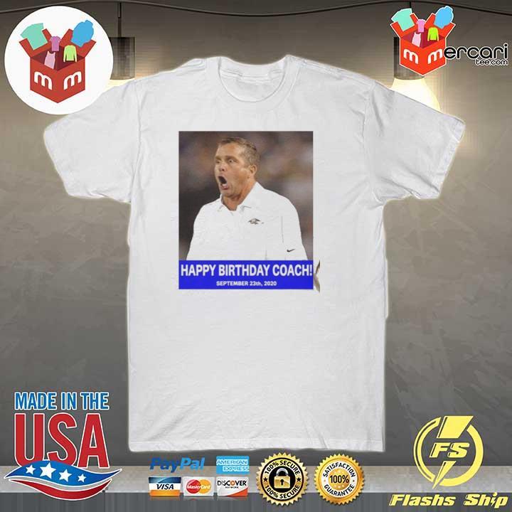 HAPPY BIRTHDAY COACH 23 9 2020 Shirt
