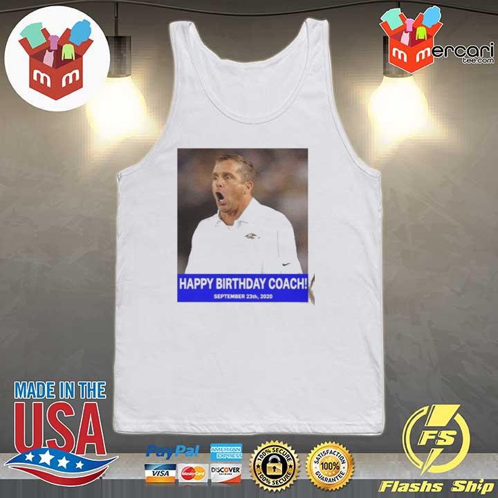 HAPPY BIRTHDAY COACH 23 9 2020 Shirt Tank-top