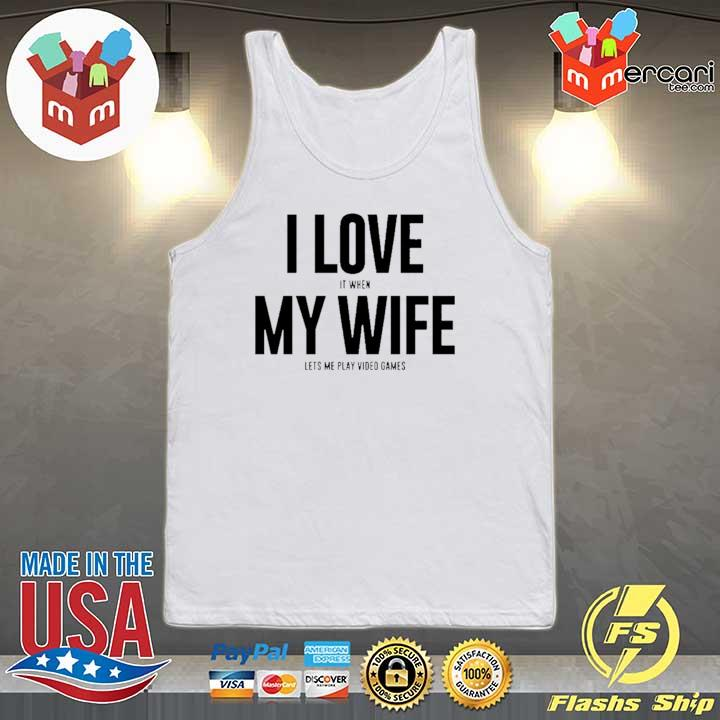 Mike Evans I Love My Wife Shirt Tank-top