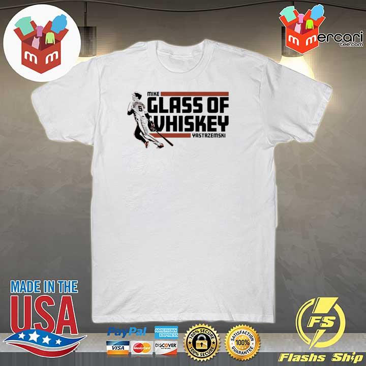 Mike Yastrzemski T-Shirt – Glass of Whiskey, San Francisco