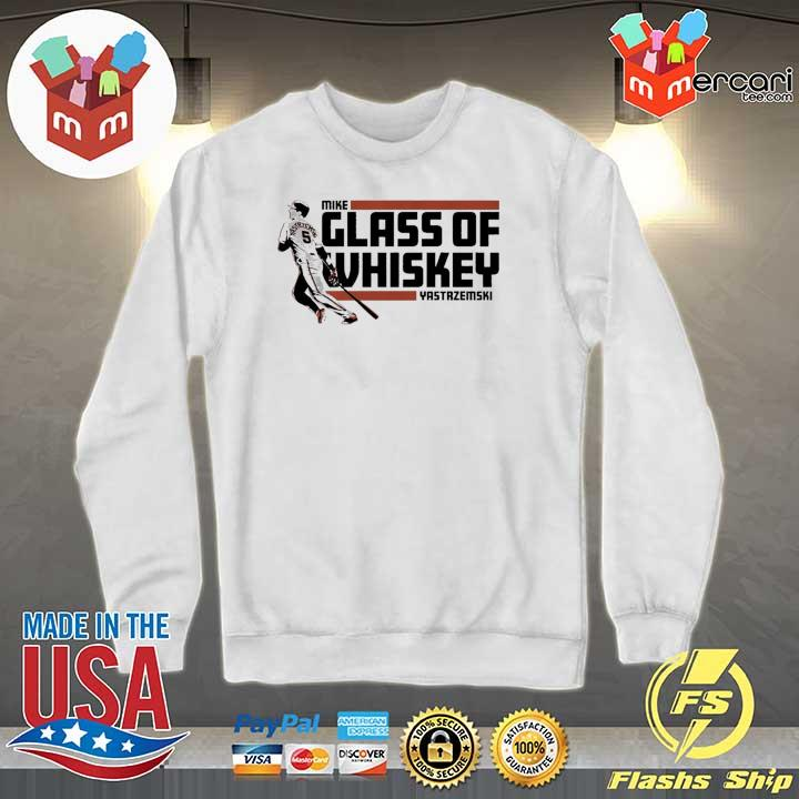 Mike Yastrzemski T-Shirt – Glass of Whiskey, San Francisco Sweater