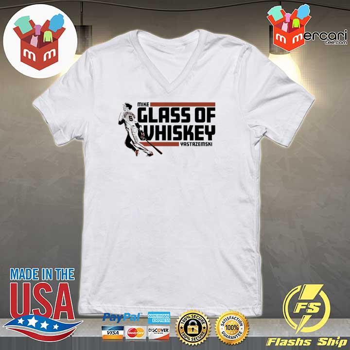 Mike Yastrzemski T-Shirt – Glass of Whiskey, San Francisco V-neck