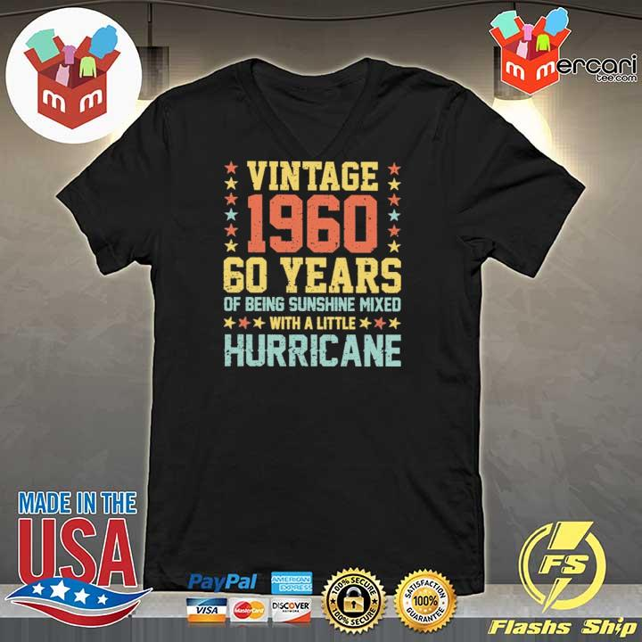 Vintage 1960 60 Years Of Being Sunshine Mixed With A Little Hurricane Shirt V-neck