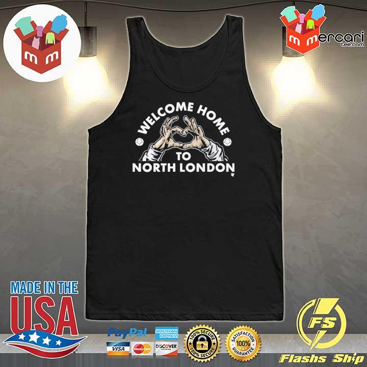 Welcome Home to North London T-Shirt Tank-Top