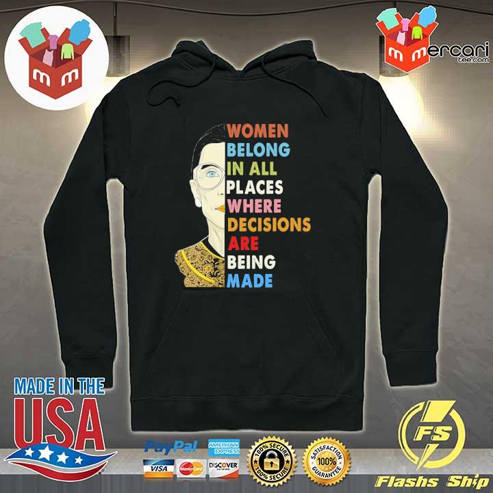 Womens Notorious RBG Women Belong In All Places Ruth Bader Ginsburg T-s Hoodie