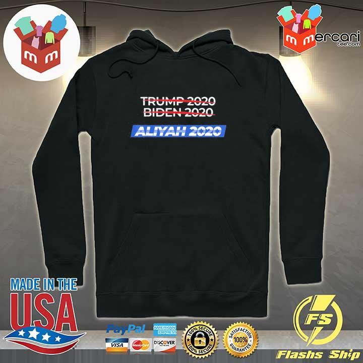 2020 Election Biden Trump Aliyah Shirt Hoodie