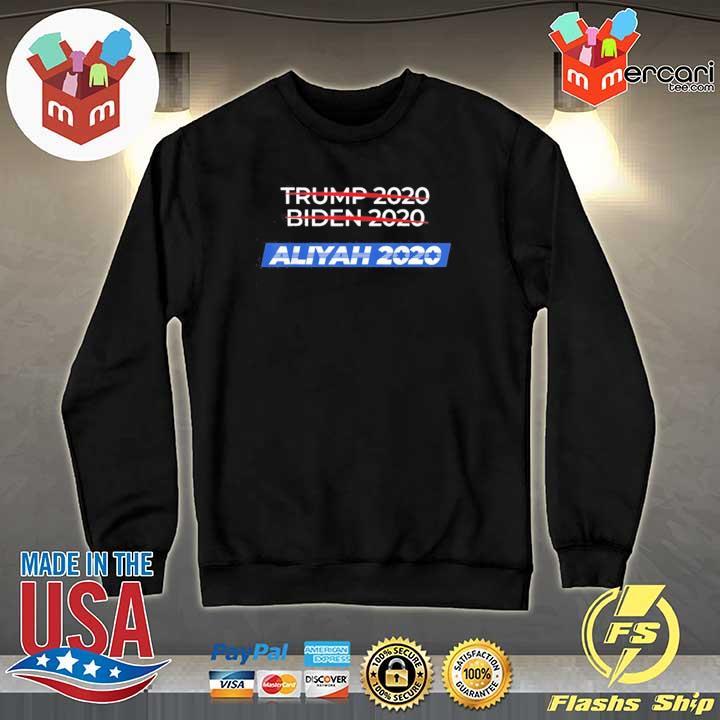 2020 Election Biden Trump Aliyah Shirt Sweater