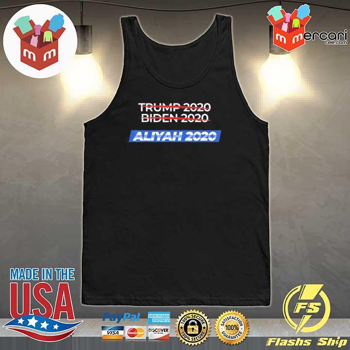 2020 Election Biden Trump Aliyah Shirt Tank-Top