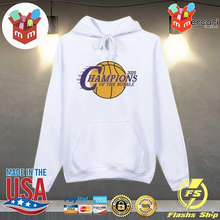 2020 L.A Champions Of The Bubble Shirt Hoodie